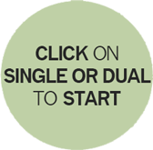 Click on Single or Dual to Start
